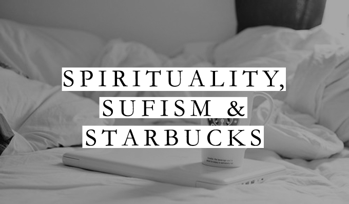 Spirituality, Sufism & Starbucks: I'm a Genie in a Bottle, Baby -