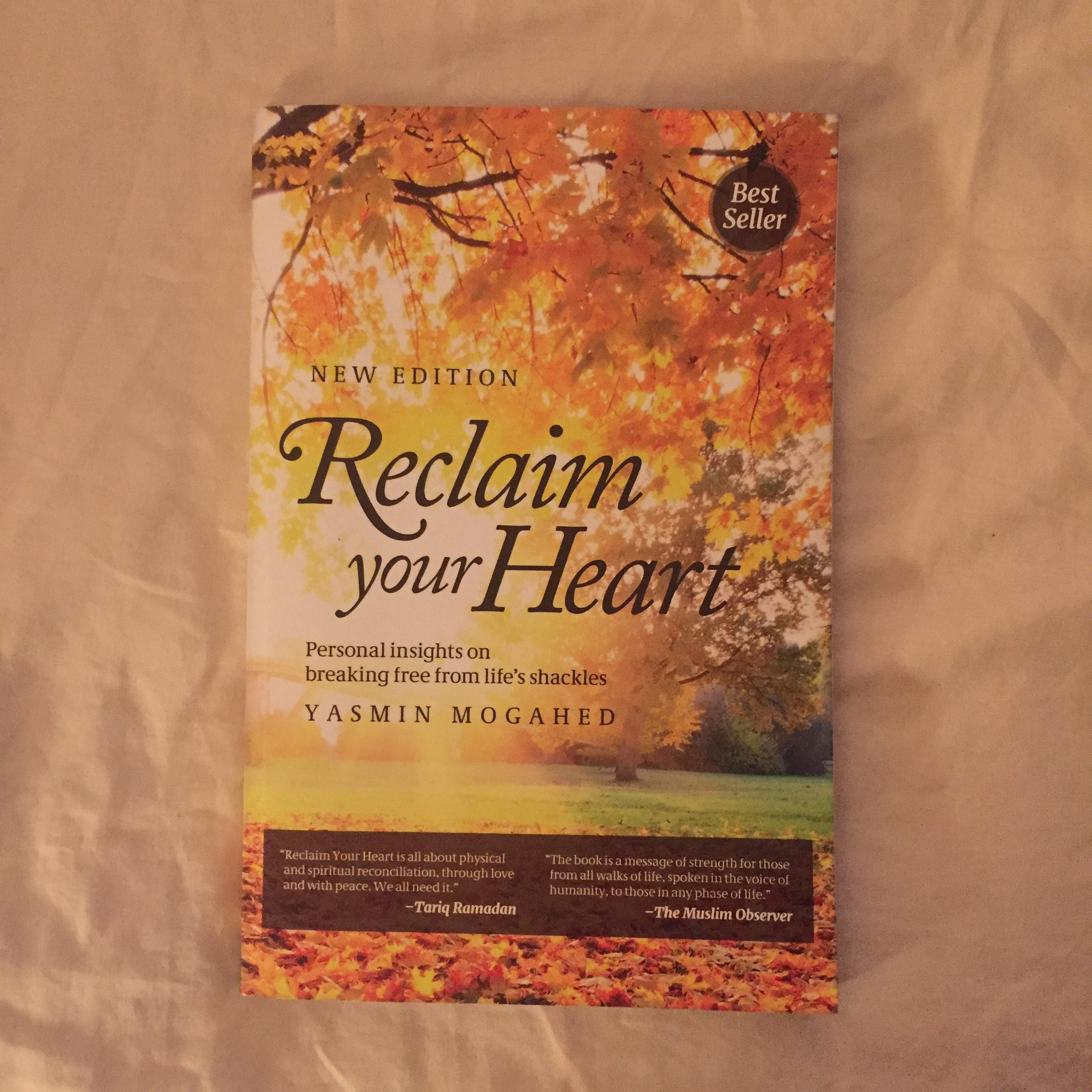 Book Review: Reclaim Your Heart by Yasmin Mogahed -