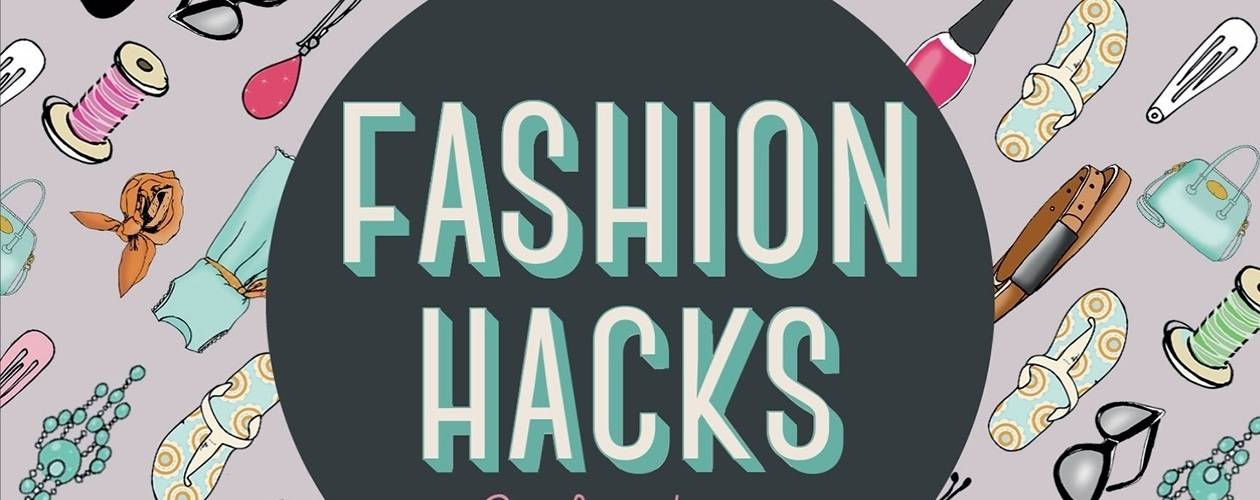 Fashion Hacks That Will Change Your Life -