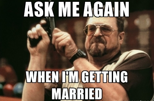 Stop Asking Me Why I'm Not Married -