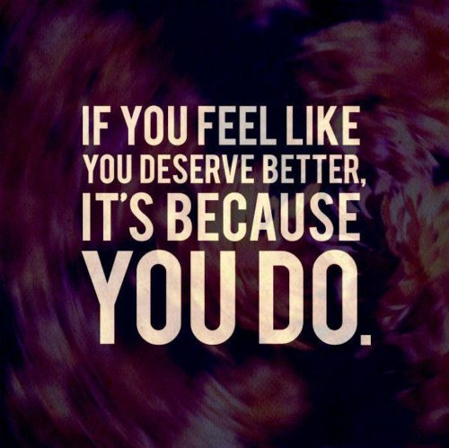You Deserve Better -